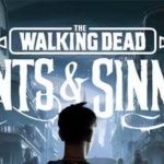 The Walking Dead Saints & Sinners Full Game + CPY Crack PC Download Torrent