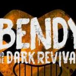 Bendy and the Dark Revival Full Game + CPY Crack PC Download Torrent