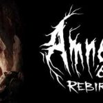 Amnesia Rebirth Full Game + CPY Crack PC Download Torrent