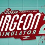 Surgeon Simulator 2 Full Game + CPY Crack PC Download Torrent