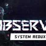 Observer System Redux Full Game + CPY Crack PC Download Torrent