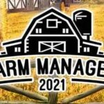 Farm Manager 2021 Full Game + CPY Crack PC Download Torrent