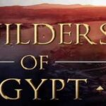 Builders of Egypt Full Game + CPY Crack PC Download Torrent